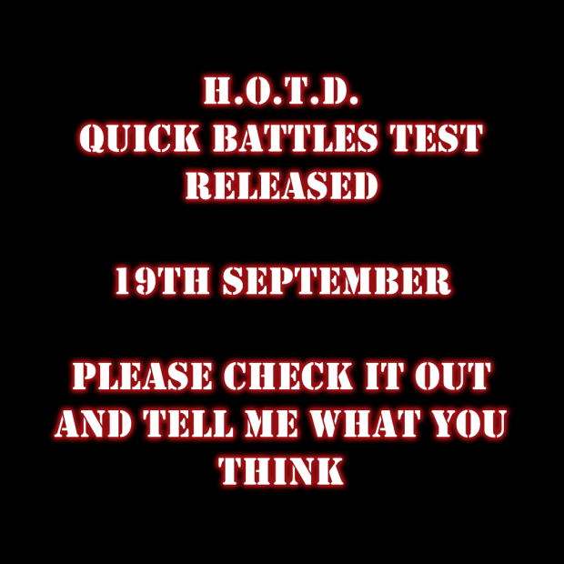 H.O.T.D. Quick Battles Test (Older Version)