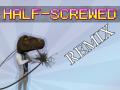 Half-Screwed REMIX
