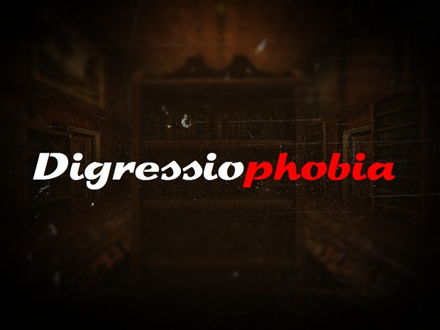 Digressiophobia - The beginning - Chapter 1