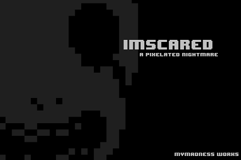Imscared - A Pixelated Nightmare [ENG]