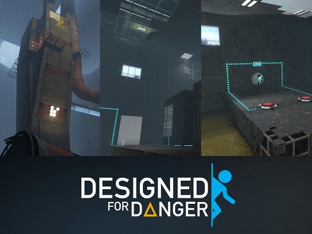 Designed for Danger - 1.1 (Updated)