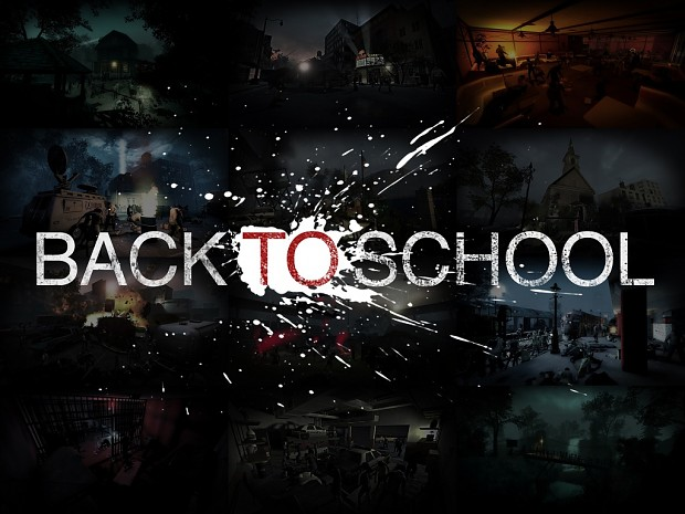 Back To School Campaign (v 1.0) for Left 4 Dead 2
