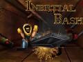 Inertial Bash