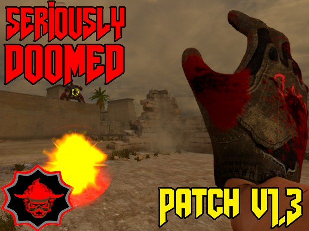 Seriously DooMed - Patch (1.3)