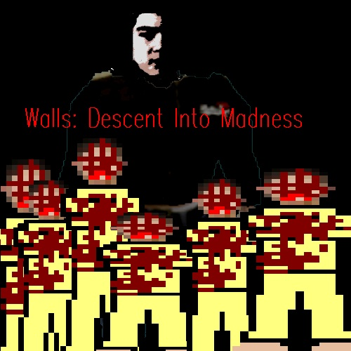 Walls: Descent into Madness v 1.0