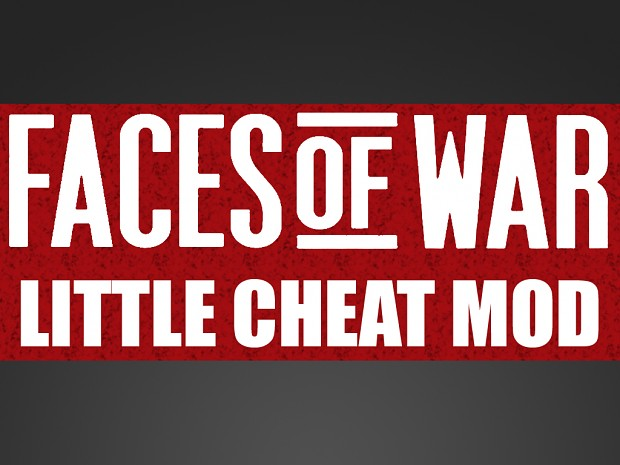 Little Cheat Mod - Faces of War