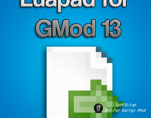 Luapad for GMod 13