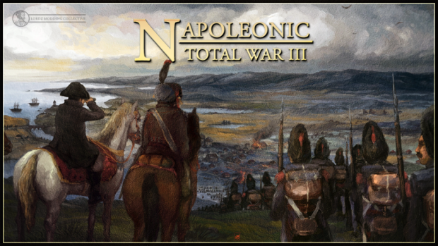 Napoleonic Total War III ver 3.0 - Part 1