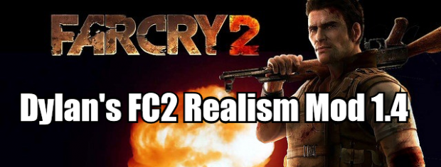 Dylan's Far Cry 2 Realism Mod 1.4