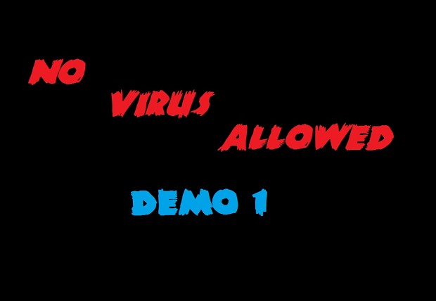 No Virus Allowed - Game Demo #1