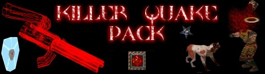 Killer Quake Pack 2.2z