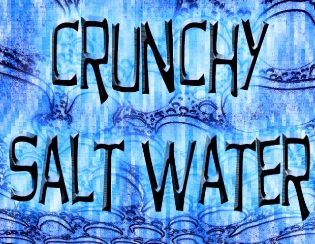 crunchy salt water