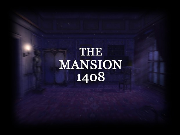 The Mansion 1408 [ENG]
