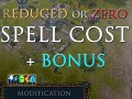Reduced or Zero Spell Cost + Bonus! [v1.00a]