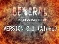 General Enhanced version 0.1 Alpha
