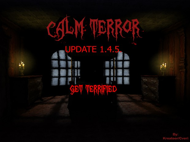 Calm Terror v1.4.5 - Demo **SEMI-OLD**