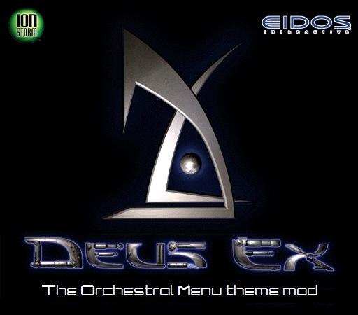 Deus Ex Orchestral Menu theme