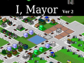 I, Mayor Full Version Release 2