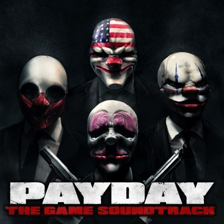 PAYDAY: The Heist Soundtrack Mod(Normal Maps ONLY)