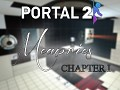 Portal 2 | Memories Chapter One
