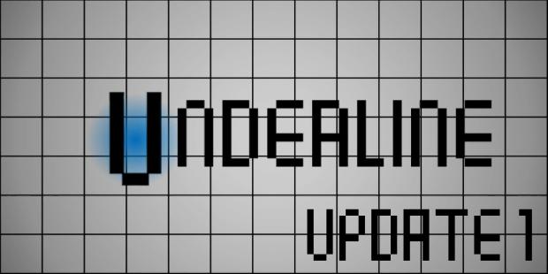 Underline Update 1