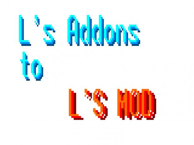 L's Addons to L's Mod Album1