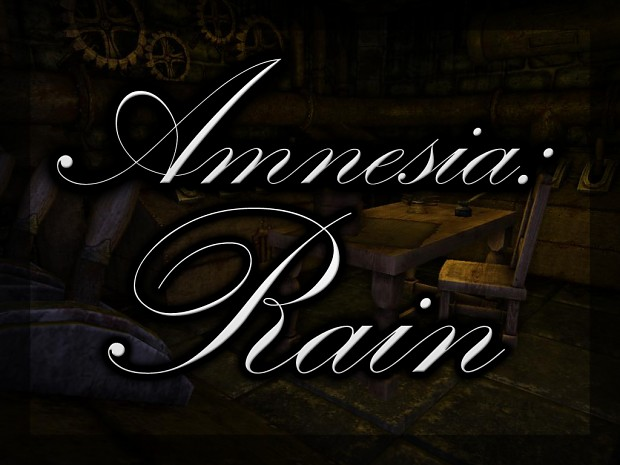 Amnesia: Rain - Version 1.0