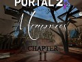 Portal 2 | Memories Chapter twO