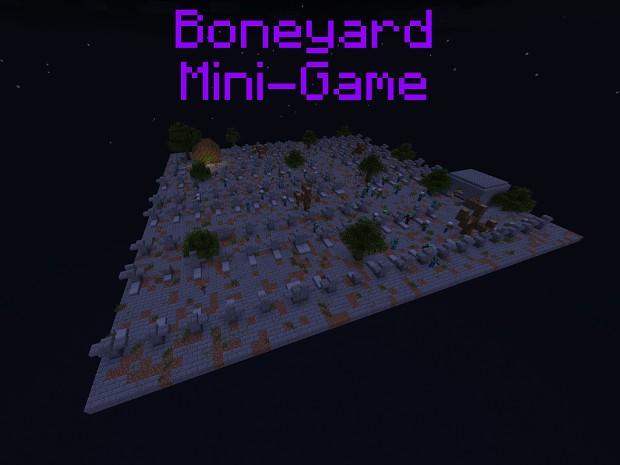 Boneyard Mini-Game (Player vs. Mob)