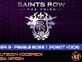 Saints Row 3: Female Boss (Robot Voice)