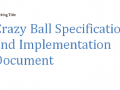 Crazy Ball Specification and Implementation Doc