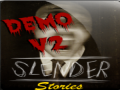 Slender Stories (Demo V.2 - Win)