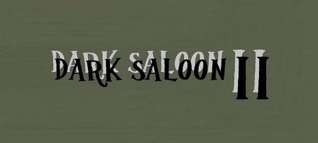 Dark Saloon II (1.1)