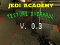The Jedi Academy Texture Overhaul v.0.3 Combined