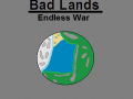 Bad Lands: Endless war