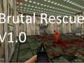 BRUTAL Rescue - v1.0