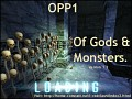 OPP1 - Of Gods & Monsters v1.2