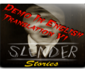 Slender Stories Demo Eng (Translation V.1 - Win)