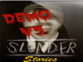 Slender Stories (Demo V.3 - Win)