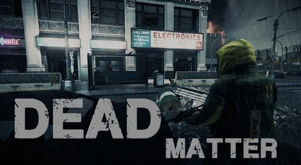 Dead Matter 0.4O Alpha