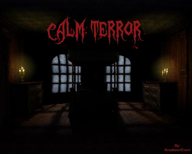 Calm Terror v1.5.0 **NEW**