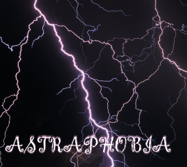 Astraphobia