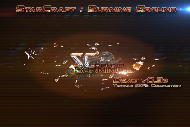 StarCraft: Burning Ground Tech Demo 0.3b