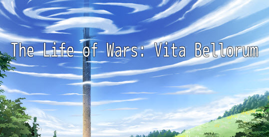 The Life of Wars: Vita Bellorum