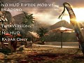 No HUD Riptide Mod V1