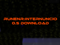 Runner: Internuncio 0.5 Download