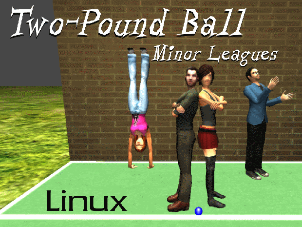 Two-Pound Ball: Minor Leagues for Linux