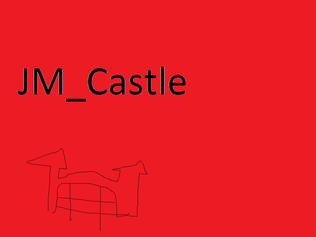 ®©JM~Castle©® (V.1)