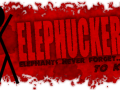 Elephucker (2 Hour Version)
