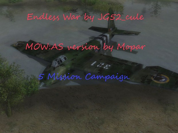 Endless War by JG52_Cule  - MOW:AS Version